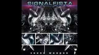 "Signalfista ""Sound Weapon"" [Schedule One Recordings] Release: March..."