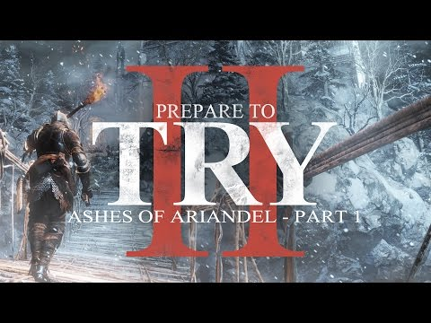 Dark Souls 3: Prepare to Try: Ashes of Ariandel - Part 1