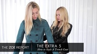 The Extra 5 With Rachel Zoe | How to Style a Trench Coat