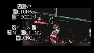 NBA 2K13 - My Career - MK99 Ep.9 - Kyle and I Aint Gettin Along (Kings and