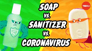 Which is better: Soap or hand sanitizer?  Alex Rosenthal and Pall Thordarson