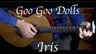 Goo Goo Dolls - Iris - Fingerstyle Guitar