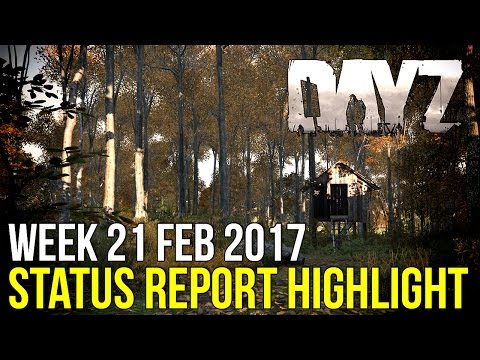 0.62 Visual Fidelity Comparison & More! ~ DayZ Status Report Highlight 21 February 2017
