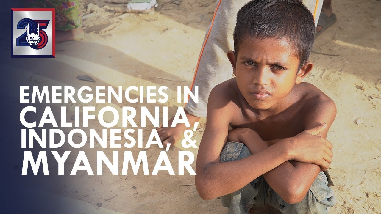 Emergencies in Myanmar, Indonesia, and California - Qurbani 2018 - Islamic  Relief USA