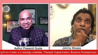 Want to Become  Comedian & Actor   interview with  Jimmy Moses   The Pg Show