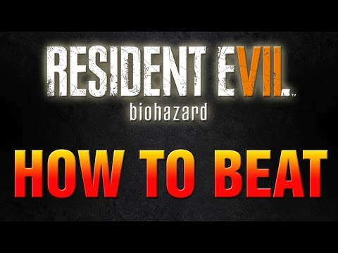 Ultimate Guide To Beating Resident Evil 7 Madhouse Mode