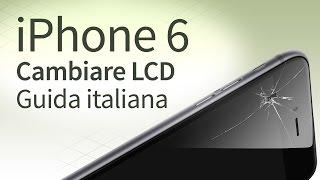 iPhone 6 sostituzione vetro, LCD, Touchscreen [guida italiana]
