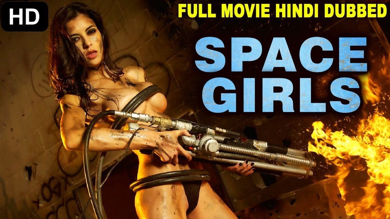 SPACE GIRLS - Hollywood Movie Hindi Dubbed | Hollywood Action Movies In Hindi Dubbed Full Action HD