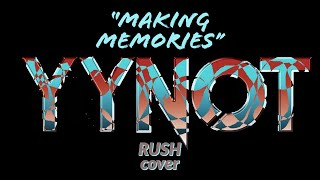 """Making Memories"" Acoustic Rush cover- YYNOT"