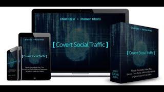 Covert Social Traffic Review & Bonus: Newbie Friendly 15 Minute Per Day Traffic Method