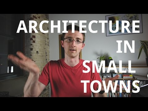 Architecture in Small Towns