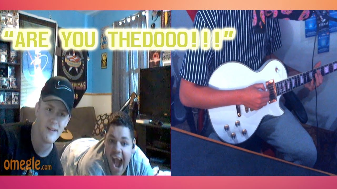 """Playing Guitar on Omegle 