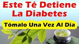Este Té Detiene La Diabetes REMEDIOS CASEROS PARA BAJAR EL AZUCAR EN LA SANGRE RAPIDO