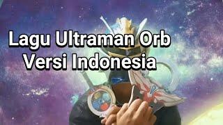 Satria Naga Kai Nyanyi Lagu Opening Ultraman Orb Versi Indonesia