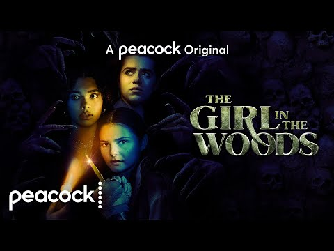 The Girl In The Woods   Official Trailer   Peacock Original