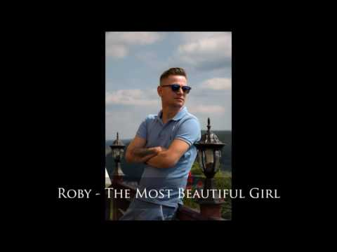 The Most Beautiful Girl - Cover by Roby