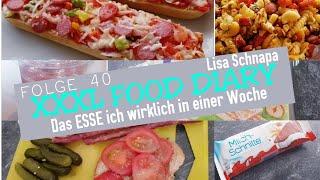 XXXL FOOD DIARY | ESSENSTAGEBUCH |DAS ESSE ICH WIRKLICH IN EINER WOCHE | REALISTISCH | UNGESUND |#40