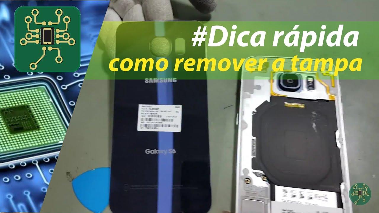 3ee93d7cb #Dica Rápida - como remover a tampa traseira do Samsung Galaxy s6 e remover  a tela.