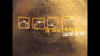 Laurent Garnier - Sound of the Big Babou