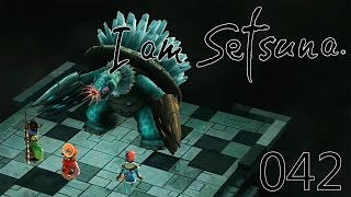 I Am Setsuna [042] Die Ruine der Endbosse [Deutsch] Let's Play I Am Setsuna