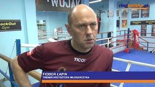 Fiodor Łapin o walce Włodarczyk - Szumenow o pas WBA Interim