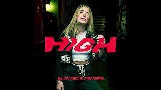 high (slowed + reverb)