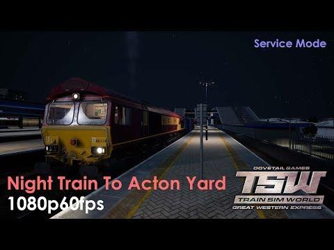 Night Shift To Acton Yard : GWR : Train Sim World 1080p60fps