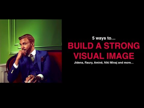 5 Ways To Create A Visually STRONG Artist Brand (part 4 Of Image Series)