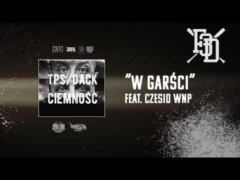 TPS/Dack - W garści feat. Czesio WNP