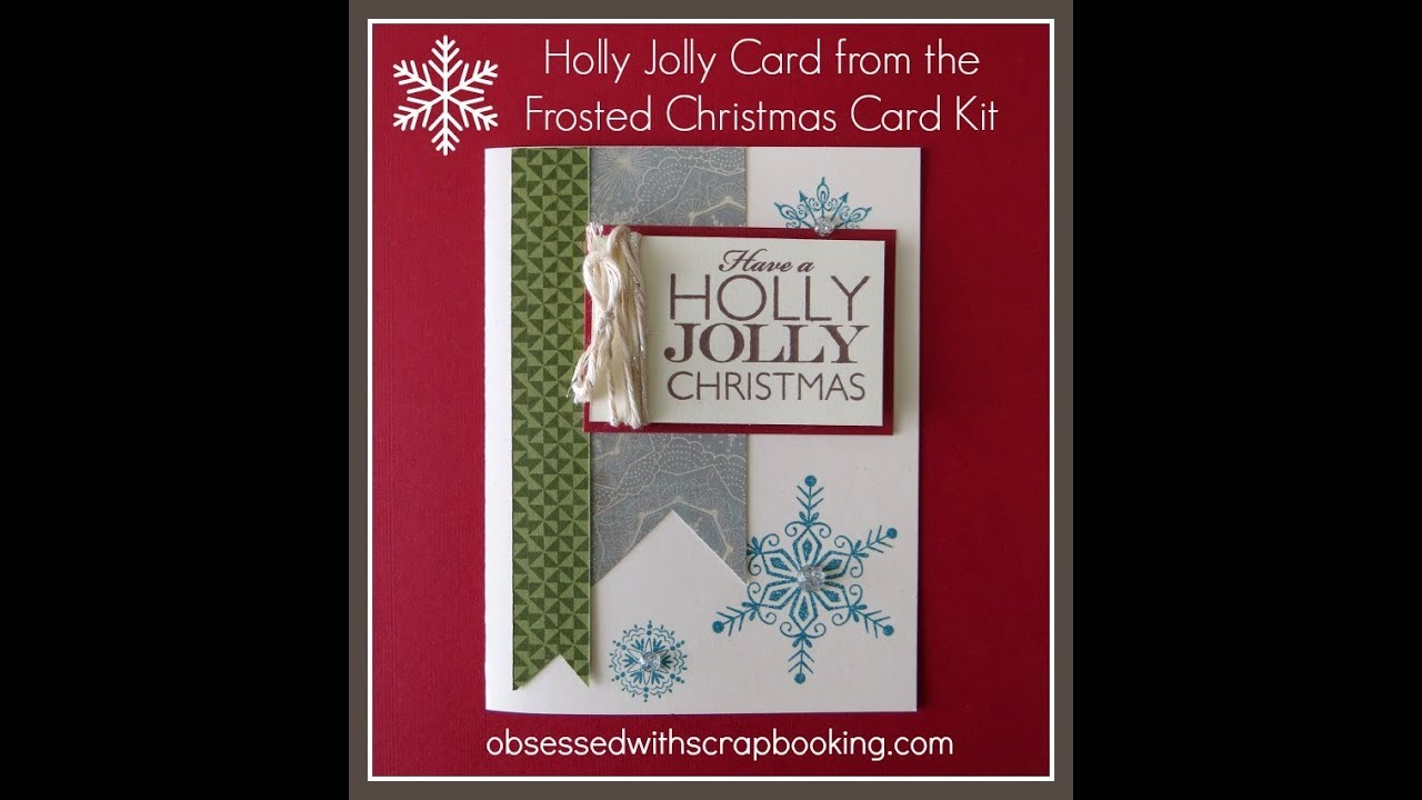 Close To My Heart Frosted Kit Holly Jolly Christmas Card