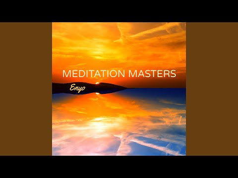 Meditation Masters – Meditation Songs with Nature Sounds