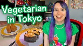 Being Vegetarian in Tokyo / Japan