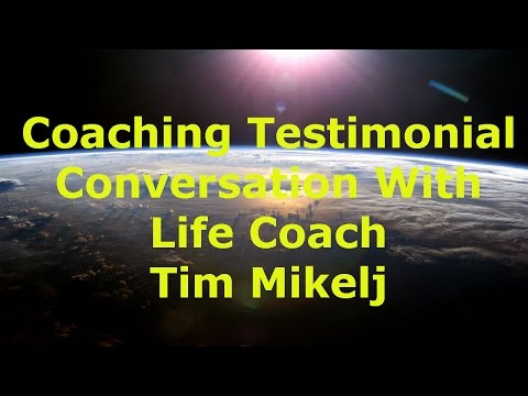 Case Study Testimonial Conversation with Tim Mikelj: A Life And High Performance Coach