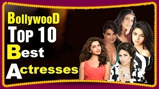 Top 10 Most Beautiful and Successful Bollywood actresses of all time