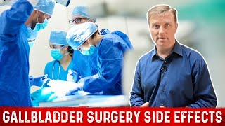 Side Effects From Gallbladder Surgery