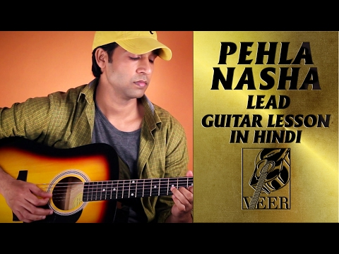 PEHLA NASHA - Jo Jeeta Wohi Sikandar [1992] - LEAD Guitar Lesson By VEER KUMAR