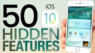 iOS 10 Hidden Features - Top 50 List