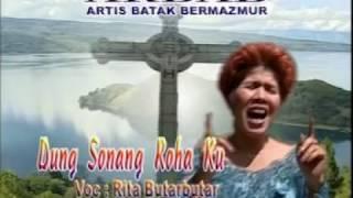 Dung Sonang Rohakku - Rita Butarbutar & Koor ARBAB - Bragiri Official Video