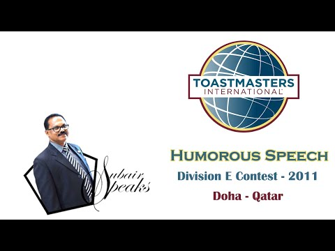 Humorous Speech by TM Subair Pandavath, from Division Contest-2011, Doha Toastmasters, Doha, Qatar