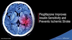 Pioglitazone Improves Insulin Sensitivity and Prevents Ischemic Stroke