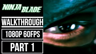 NINJA BLADE Gameplay Walkthrough Part 1 No Commentary [1080p 60fps]