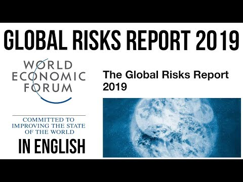 World Economic Forum's Global Risks Report 2019, Top 10 global catastrophic risks explained