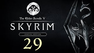 SKYRIM - Special Edition #29 : Name that Nagging Sensation