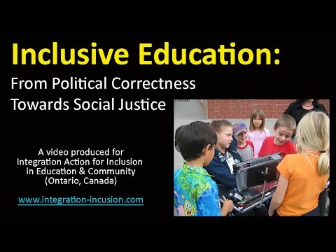 Inclusive Education: From Political Correctness Towards Social Justice
