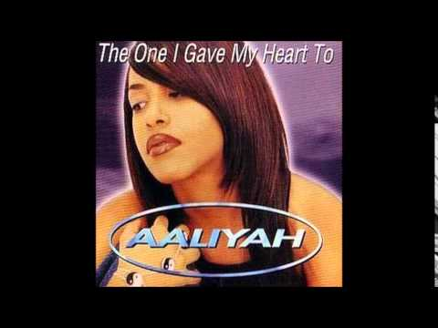 Aaliyah - The One I Gave My Heart To [Single Version]