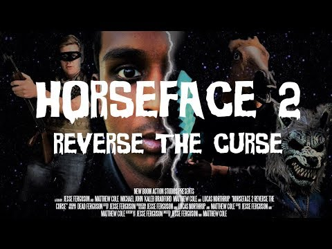 Horseface 2: Reverse the Curse - Full Feature Film | New Boom Action Studios