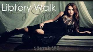 vuclip Miley Cyrus - Liberty Walk [Full Song & Lyrics]