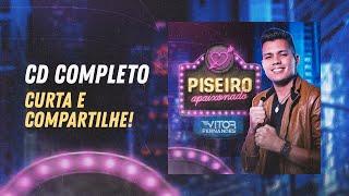 CD COMPLETO - Vitor Fernandes - Piseiro Apaixonado 2021