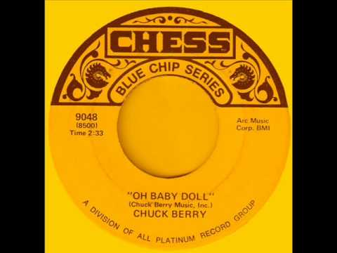Chuck Berry - Oh Baby Doll.