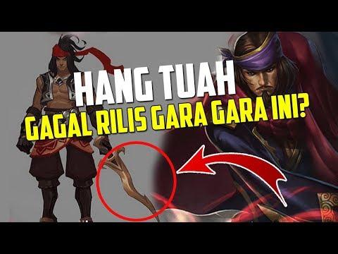 Hang Tuah GAGAL RILIS ? gara-gara Indonesia ? Ini penjelasannya -  Mobile Legends
